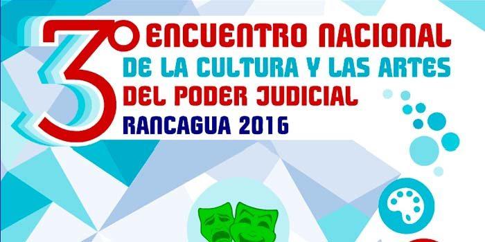 Tercer encuentro nacional de la cultura y las artes del Poder Judicial Rancagua 2016