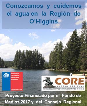 Conozcamos y cuidemos el agua en la Región de O'Higgins