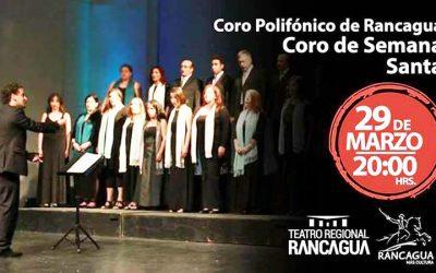 Coro Polifónico de Rancagua realizará Concierto de Semana Santa