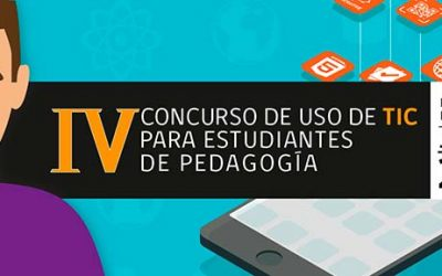 Abierta convocatoria 2018 para el IV concurso de uso de TIC para estudiantes de Pedagogía