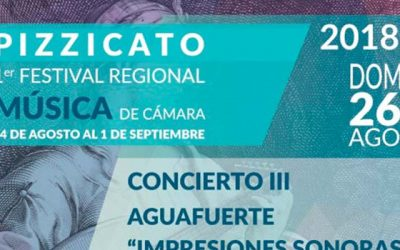 Pizzicato: Primer festival regional de música de cámara 2018