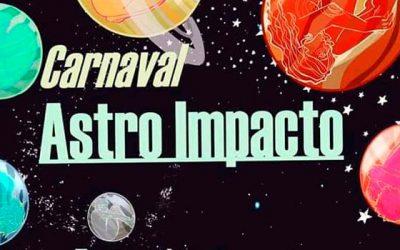 Carnaval Astro Impacto: Las artes se toman la Plaza de Los Héroes